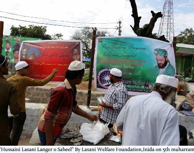 لاثانی ویلفئرفاونڈیشن رجسٹرانٹرنیشنل کی جانب سے ''انڈیا'' میں عاشورہ کے موقع پرعمران خان نقشبندی نے حسینی لنگر کا ایتمام کیا گیا